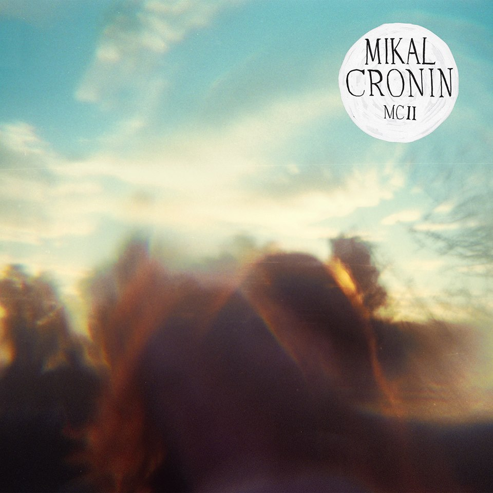 mikal cronin - mc II